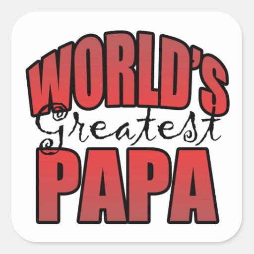 La papá más grande de los mundos pegatina cuadrada