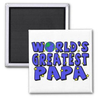 La papá más grande del mundo imán cuadrado