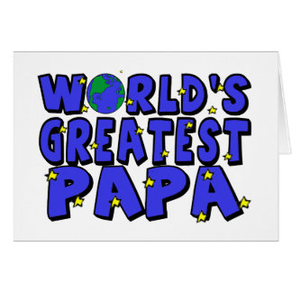 La papá más grande del mundo felicitacion