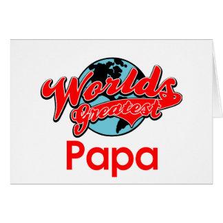 La papá más grande del mundo tarjeta de felicitación