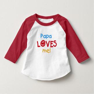 La papá me ama camisas