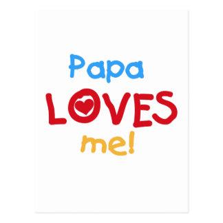 La papá me ama las camisetas y los regalos postal