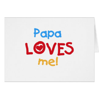 La papá me ama las camisetas y los regalos tarjeta de felicitación