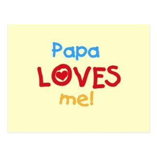 La papá me ama las camisetas y los regalos tarjeta postal