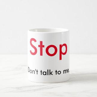 La parada no habla conmigo la taza
