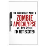 La parte más dura sobre una apocalipsis del zombi pizarras blancas de calidad