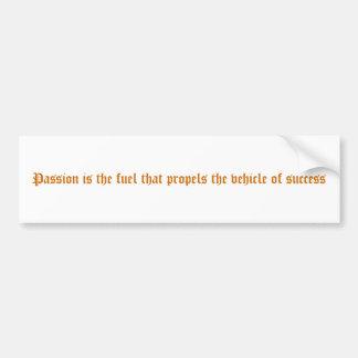 La pasión es el combustible del cual propulsa el v pegatina para auto