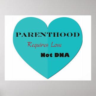 La paternidad requiere la DNA del amor no Póster