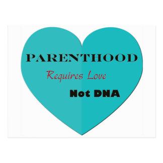 La paternidad requiere la DNA del amor no Postales