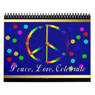 La paz, amor, celebra calendario