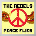 La paz de los rebeldes vuela el poster