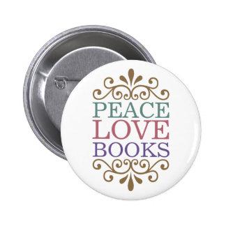 La paz elegante, amor, reserva el botón (la luz) pin