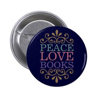 La paz elegante, el amor, reserva el botón (oscuro pins