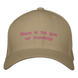 La paz es la meta, no conocimiento gorra de béisbol