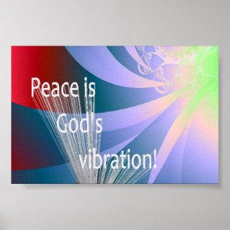 La paz es la vibración de dios poster