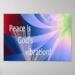 La paz es la vibración de dios posters