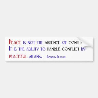 La paz no es la ausencia de conflicto pegatina de parachoque