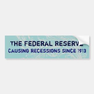 La pegatina para el parachoques de Federal Reserve Etiqueta De Parachoque