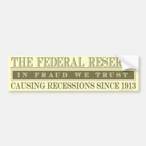 La pegatina para el parachoques de Federal Reserve Pegatina De Parachoque