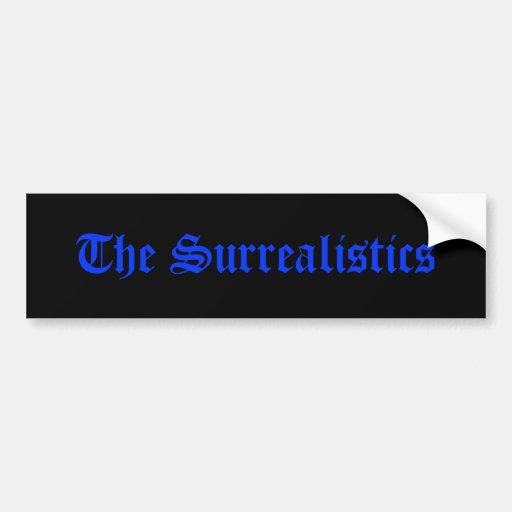La pegatina para el parachoques de Surrealistics Etiqueta De Parachoque