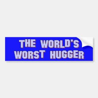 La pegatina para el parachoques peor de Hugger del Etiqueta De Parachoque