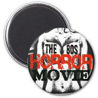 La película de terror de los años 80 imán redondo 5 cm