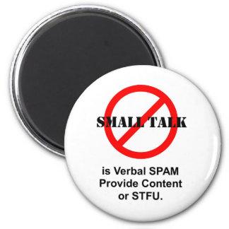 La pequeña charla es Spam verbal Imanes