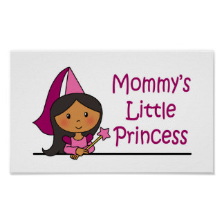 La pequeña princesa de la mamá poster