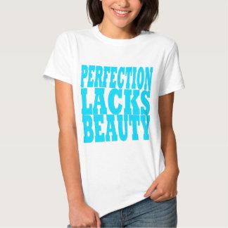 La perfección carece belleza camisas