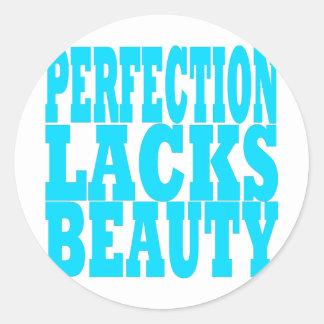 La perfección carece belleza pegatina redonda