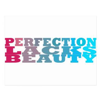 La perfección carece belleza postales