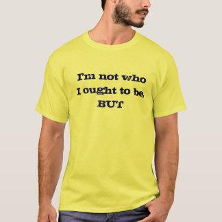 La persona debo ser camiseta