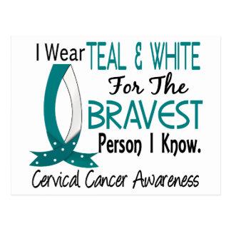 La persona más valiente conozco al cáncer de cuell postales