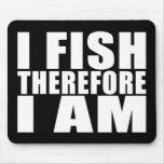 La pesca divertida cita chistes que I me pesca por Tapetes De Ratón