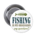 La pesca es mi obsesión pin