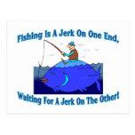 La pesca es un tirón en un extremo tarjeta postal