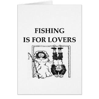 La pesca está para los amantes felicitacion