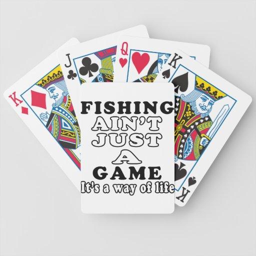 La pesca no es apenas un juego que es una manera d barajas