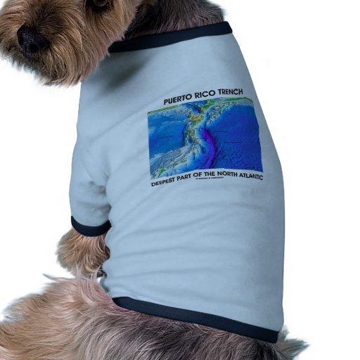 La pieza más profunda del foso de Puerto Rico del  Camisa De Mascota