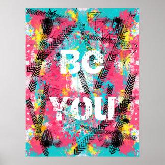 """La pintura abstracta impresionante """"sea usted"""" las póster"""