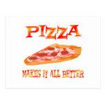 La pizza lo hace mejor postal