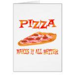 La pizza lo hace mejor tarjeton