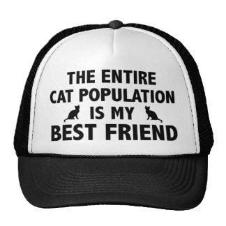 La población entera del gato es mi mejor amigo gorro