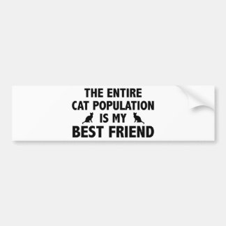La población entera del gato es mi mejor amigo pegatina para auto