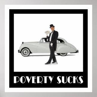 La pobreza chupa póster