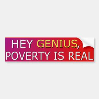 La pobreza es pegatina para el parachoques real pegatina para auto