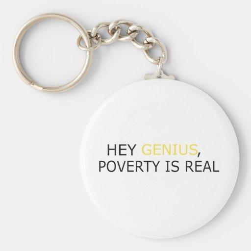 La pobreza es real llavero