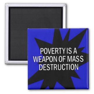 la pobreza es un wmd imán de frigorifico