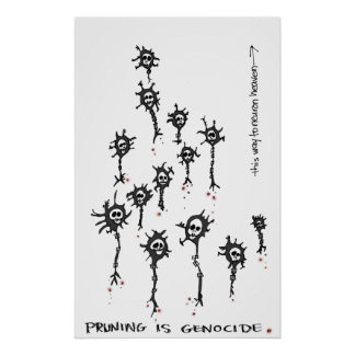 La poda es poster del genocidio