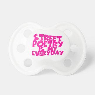 La poesía de la calle es mi diaria chupete